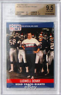 1990 Pro Set Ludwell Denny #338b Bgs 9.5 Gem Mint Beckett! Pop 1 The Best