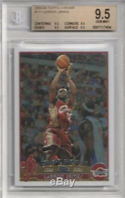 2003-04 Lebron James Topps Chrome RC. BGS 9.5 Gem Mint withquad 9.5 subs