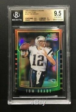 2000 Bowman Chrome # 236 Réfracteur Tom Brady Rookie Bgs 9.5 Gem Mint Rc
