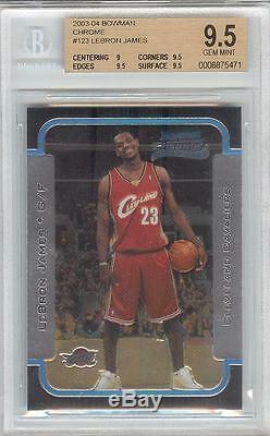 Lebron James Cavs Lakers 2003 Carte Rookie Bowman Chrome # 123 Rc Bgs 9.5 Gem Mint